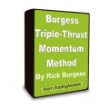 How To Trade The Rick Burgess Triple-Thrust Momentum Method